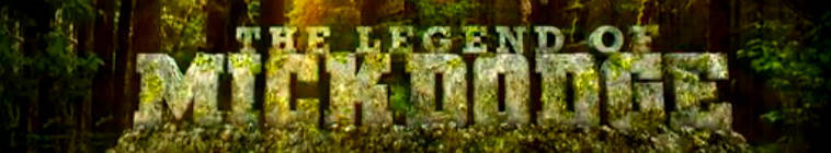 Legend of Mick Dodge S01E04 Mending Mick 720p HDTV x264-DHD