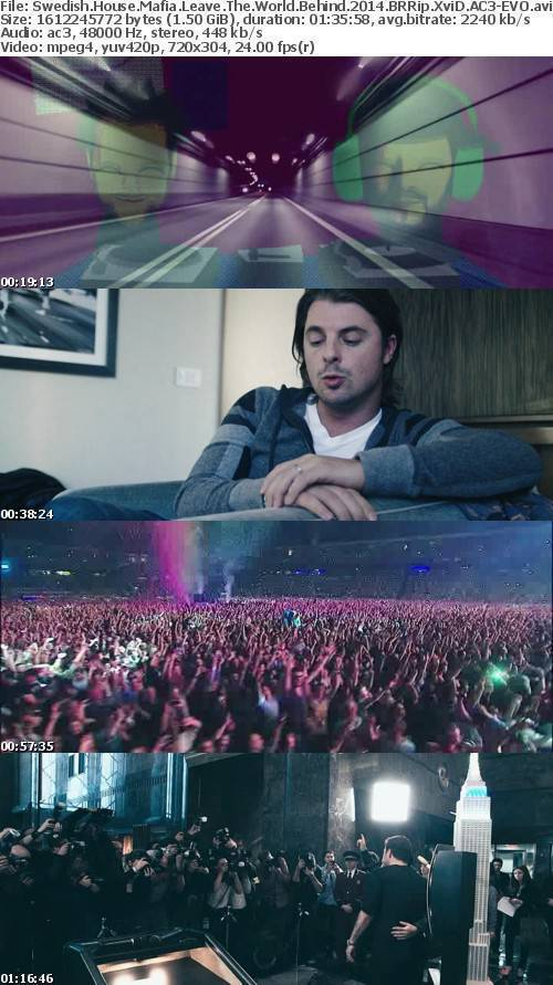 Swedish House Mafia Leave The World Behind 2014 BRRip XviD AC3-EVO