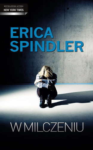 Erica Spindler - W milczeniu