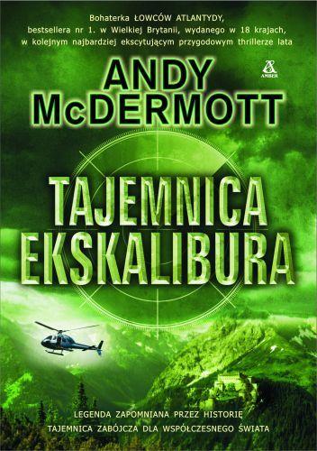 Andy McDermott - Tajemnica Ekskalibura