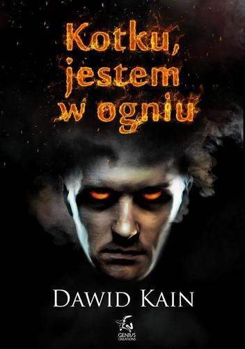 Dawid Kain - Kotku, jestem w ogniu