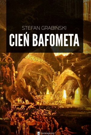 Stefan Grabiński - Cień Bafometa