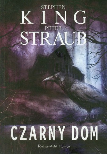 Stephen King, Peter Straub - Czarny dom