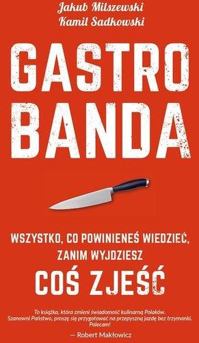 Kamil Sadkowski - Gastrobanda