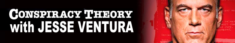 Conspiracy Theory With Jesse Ventura S01-03 Mixed