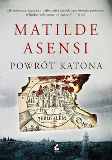 """Matilde Asensi - Cykl """"Katon"""" (tomy 1 i 2)"""