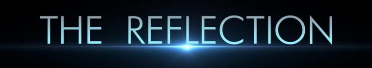 The Reflection S01E01 720p WEB x264-ANiURL