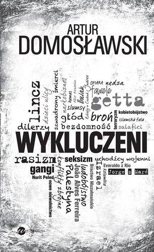 Wykluczeni - Artur Domosławski