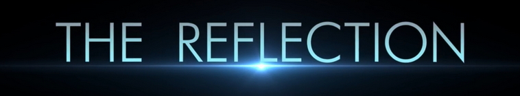 The Reflection S01E02 720p WEB x264-ANiURL