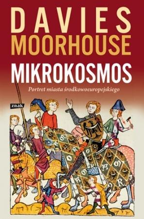 Mikrokosmos. Portret miasta środkowoeuropejskiego - Norman Davies, Roger Moorhouse
