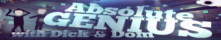 Absolute Genius with Dick and Dom S04E03 HDTV x264-dotTV