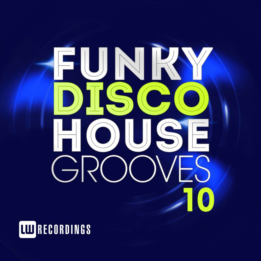 VA - Funky Disco House Grooves Vol 10-(LWFDHG10)-WEB-2018-ZzZz