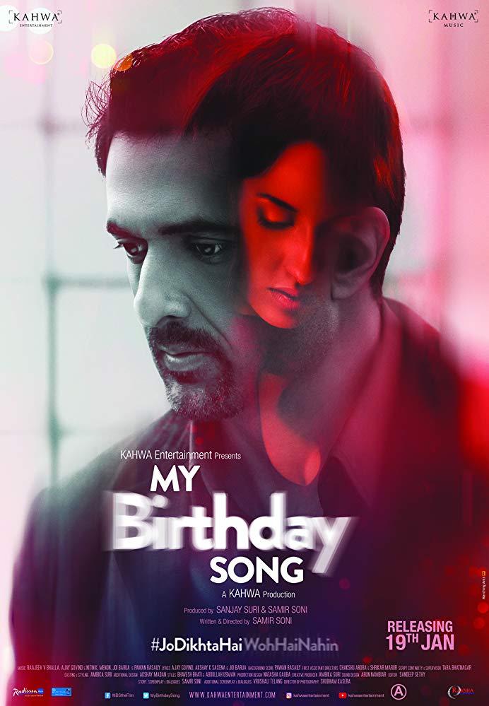 My Birthday Song (2018) Hindi 720p HDRip x264 AAC ESubs - Downloadhub
