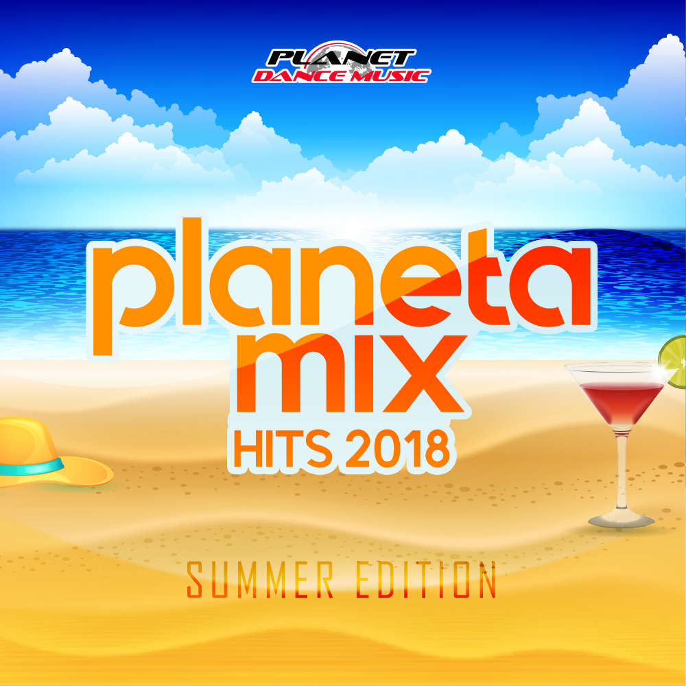 VA - Planeta Mix Hits 2018 Summer Edition (2018)