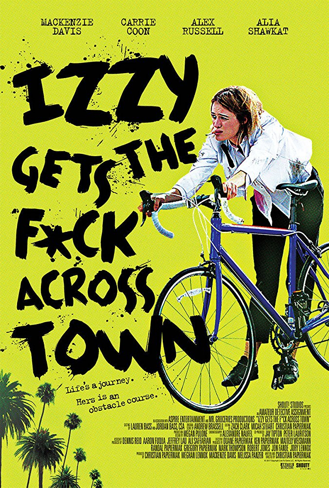 Izzy Gets the Fuck Across Town 2018 BDRip XviD AC3-EVO
