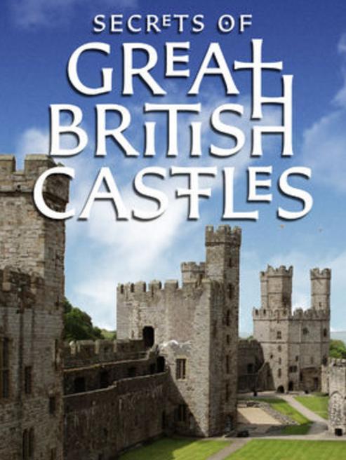 Secrets of Great British Castles S02E02 WEB x264-CRiMSON