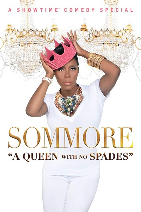 Sommore A Queen With No Spades 2018 720p AMZN WEBRip DDP2 0 x264-NTG