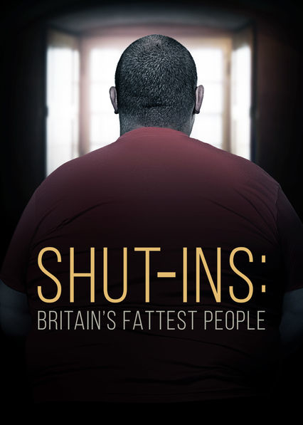 Shut-Ins Britains Fattest People S01E01 720p HDTV x264-PLUTONiUM