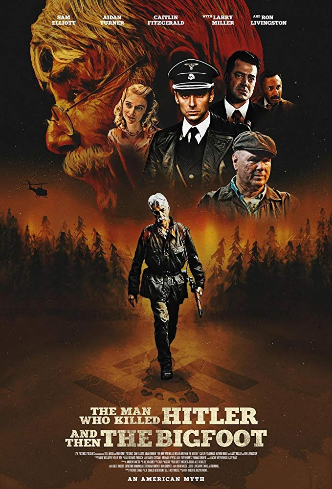 The Man Who Killed Hitler and Then the Bigfoot 2019 HDRip AC3 X264-CMRG