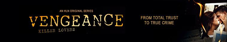 Vengeance Killer Lovers S01E06 Burning Betrayal HDTV x264-CRiMSON