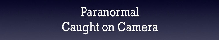 Paranormal Caught on Camera S01E14 Pennsylvania Shadow Person WEB x264-CAFFEiNE