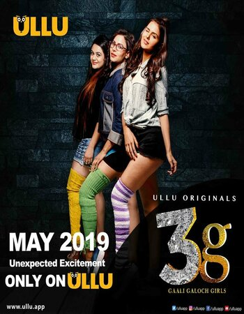 Gaali Galoch Girls 3G (2019) ULLU Original Web Series S01 Complete 720p WEB DL Hi...