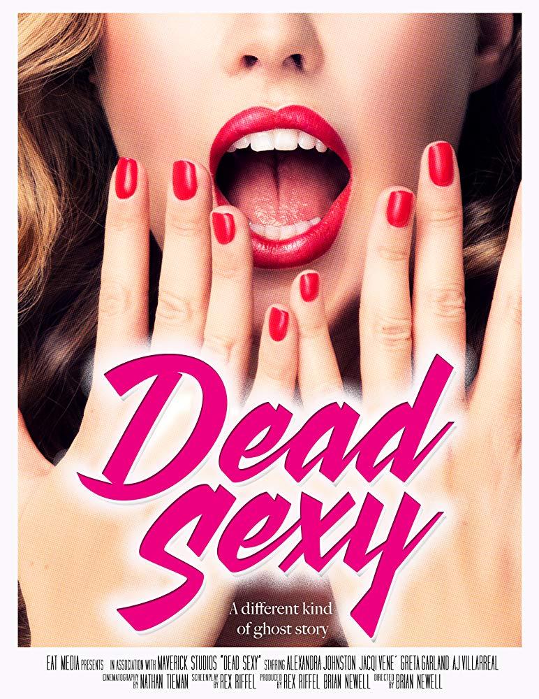 Dead Sexy 2018 [WEBRip] [720p] YIFY