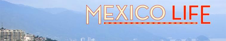 Mexico Life S04E01 Long Term Paradise HDTV x264 CRiMSON