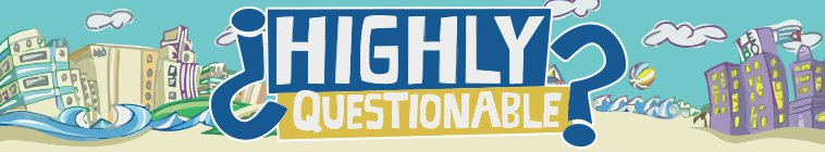 Highly Questionable 2019 07 26 720p HDTV DD5 1 MPEG2-NTb - MPEG2