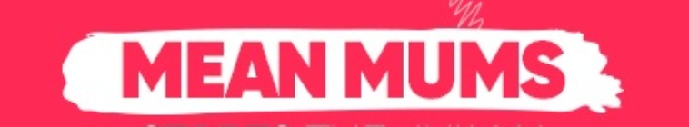 Mean Mums S01E05 HDTV x264-FiHTV