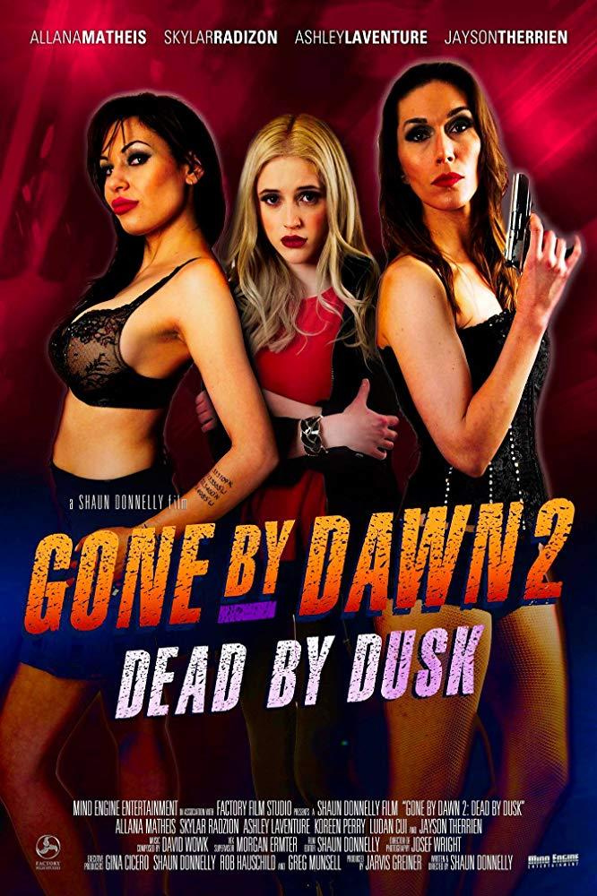Gone By Dawn 2 Dead By Dusk 2019 HDRip XviD AC3-EVO