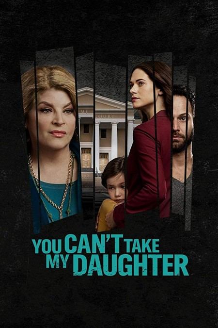 You Cant Take My Daughter (2020) 720p HDTV 800MB x264-GalaxyRG