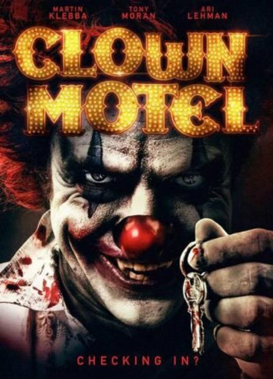 Clown Motel Spirits Arise (2019) [720p] [WEBRip] [YTS MX]