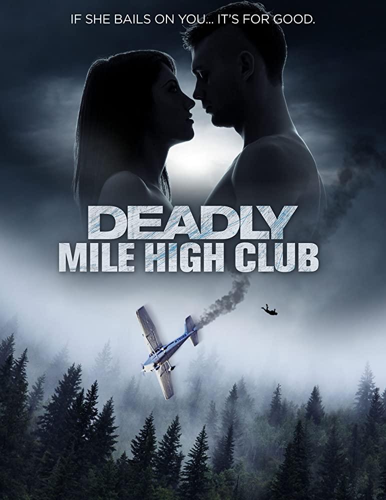 Deadly Mile High Club 2020 1080p WEBRip x264-RARBG