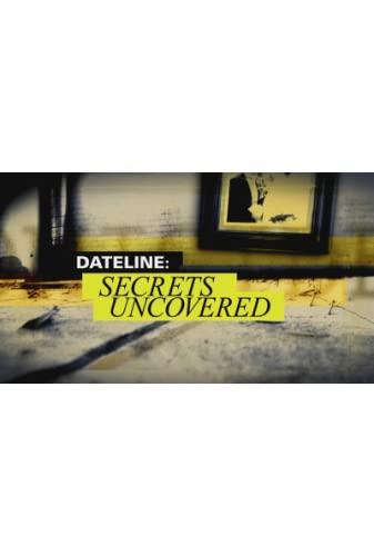 Dateline Secrets Uncovered S09E13 Everything She Knew WEB H264-TXB
