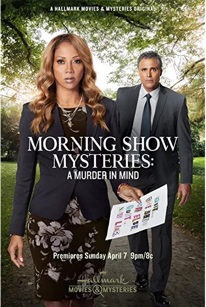 Morning Show Mysteries A Murder in Mind 2019 1080p AMZN WEBRip DDP2 0 x264-alfaHD