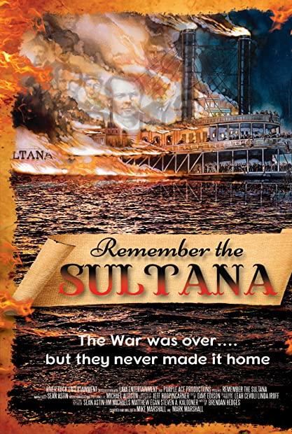 Remember the Sultana 2018 720p AMZN WEBRip 800MB x264-GalaxyRG