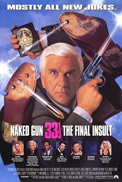 Naked Gun 33 1 3 The Final Insult 1994 720p BluRay 999MB HQ x265 10bit-GalaxyRG