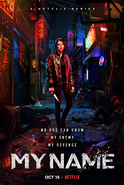 My Name S01 COMPLETE DUBBED 720p NF WEBRip x264-GalaxyTV